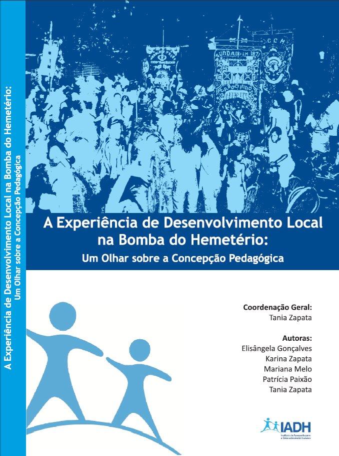 A Experiência de Desenvolvimento Local na Bomba do Hemetério: um olhar sobre a concepção pedagógica